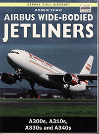 Airbus Wide-bodied Jetliners