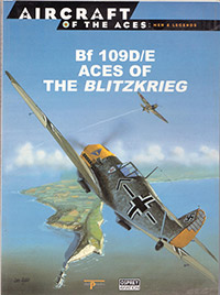 Aircraft of the Aces: Men & Legends - Bf 109D/E Aces of the Blitzkrieg