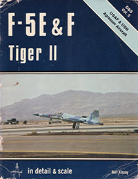 Northrop F-5E & F Tiger II in Detail & Scale